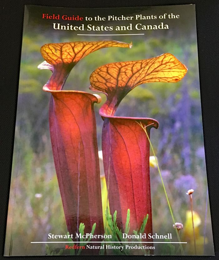 Pitcher plants of the United States and Canada Field guide